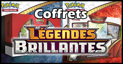 TCG : Deux sublimes coffrets pour Légendes Brillantes - Shining Legends