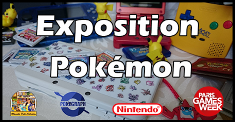 Une exposition Pokémon à la Paris Games Week !